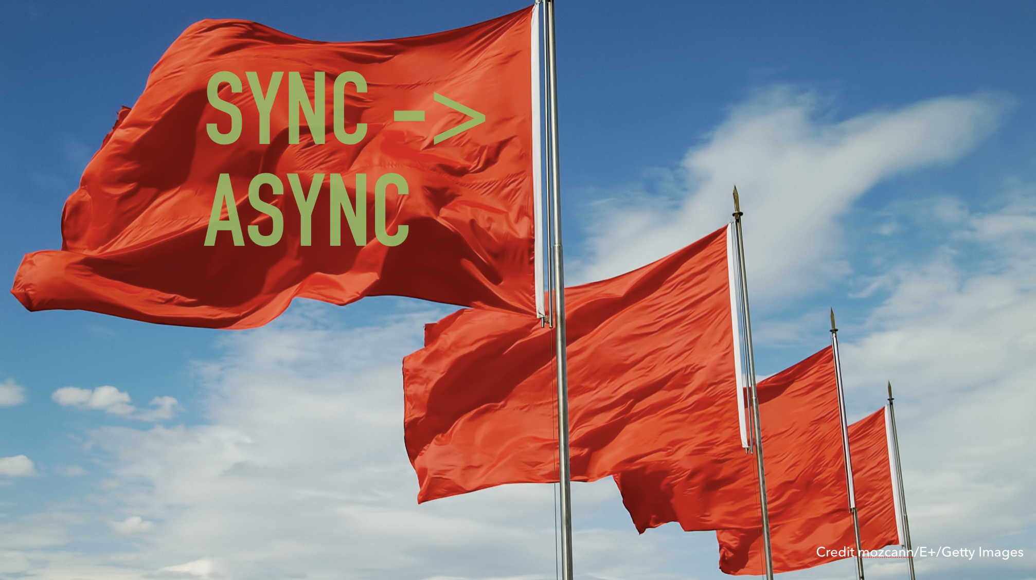 Slide text: Sync - /> Async